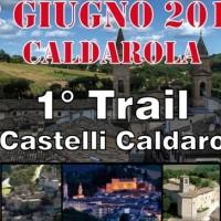 1° TRIAL DEI CASTELLI CALDAROLESI